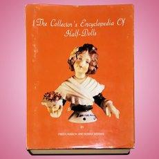 The Collectors Encyclopedia of Half Dolls