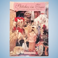 Stitches in Time - Doll Costumes and Accessories, 1850-1925  by Florence Theriault