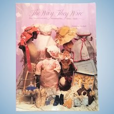 The Way They Wore : Doll Costumes & Accessories, 1850-1925 (Doll Costuming series) by Florence Theriault