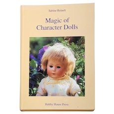 Magic of Character Dolls: Images of Children by Sabine Reinelt and Pauli, Lydia, M.D.