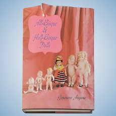 All-Bisque and Half-Bisque Dolls Hardcover  by Genevieve Angione