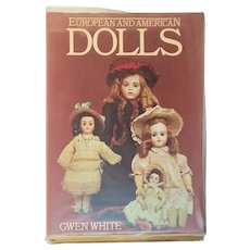 European and American Dolls Hardcover by Gwen White