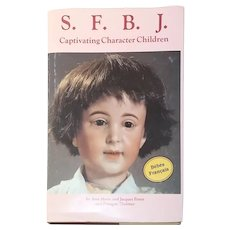 S. F. B. J. Captivating Character Children Dolls Hardcover  by Ann M. Porot,    Jacques Porot and Francois Theimer