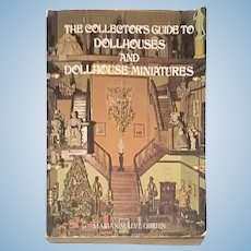 The Collector's Guide to Dollhouses and Doll House Miniatures by Marian Maeve O'Brien
