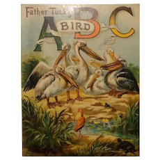 Vintage Father Tuck's ABC Bird #1472 Published by Raphael Tuck & Sons London Circa 1900