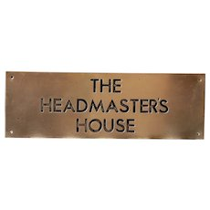 Vintage English Brass Sign - Headmaster's House School Plaque