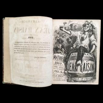 """Rare Book: """"Almanach de Jean Raisin""""  1860"""