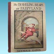 Traveling Bears in Fairyland by Seymour Eaton Teddy Bears Children's Book