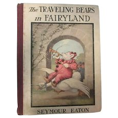 Traveling Bears in Fairyland by Seymour Eaton Teddy Bears Children's Book