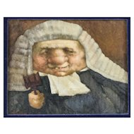 "Charles Bragg, oil painting on board ""The Judge"", humorous powdered wig w/ gavel"