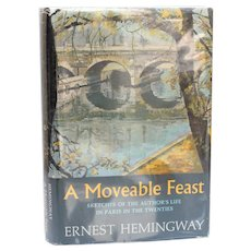 Ernest Hemingway 'A Moveable Feast' Scribner's & Sons DJ 1st Ed 1964