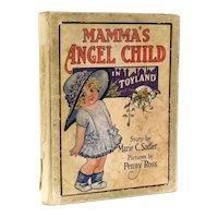 Marie Christine Sadler Mamma's Angel Child in Toyland Rand McNally 1915 1st Ed