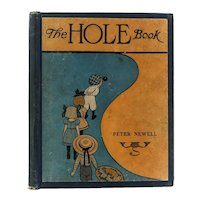 Peter Newell 'The Hole Book' 1st Edition 1908