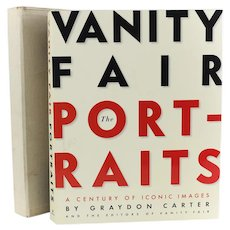 David Friend Graydon Carter 'Vanity Fair the Portraits' 1st Ed DJ / Slip Cover