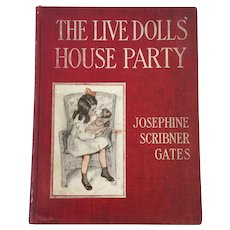 1906 Hardback Edition of The Live Dolls' House Party by Josephine Scribner Gates