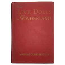 The Live Dolls in Wonderland – 1946 First Edition Omnibus for Children