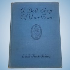 "1941 ""A Doll Shop Of Your Own"" by Edith Flack Ackley"