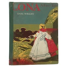 Lona- A Fairy Tale by Dare Wright