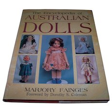 The Encyclopedia of Australian Dolls By Marjory Fainges - RARE book