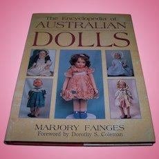 The Encyclopedia of Australian Dolls By Marjory Fainges - RARE book