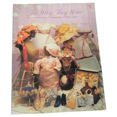 The Way They Wore Doll Costumes Book Florence Theriault