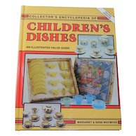 Collector's Encyclopedia of Children's Dishes