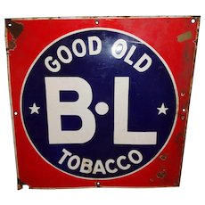 """Vintage """"Good Old BL Tobacco"""" Metal & Porcelain Advertising Sign"""