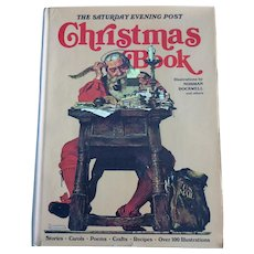 The Saturday Evening Post Norman Rockwell illustrated Christmas Book with Recipes, Crafts, Stories