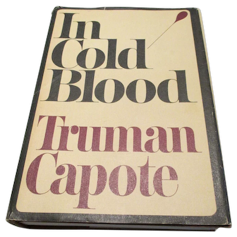 In Cold Blood by Truman Capote.  First Edition/First Printing w/ Original Dust Jacket  1965