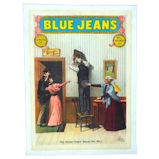 """""""BLUE JEANS Will Never Wear Out"""" Poster, American, late 1890's"""