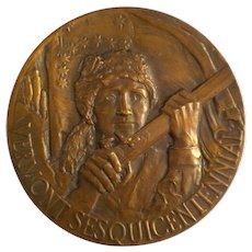 Vermont Sesquicentennial 1927 Bronze Medallion