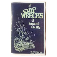 Shipwrecks of Broward County (Florida) by James Dean & Steven Danforth Singer