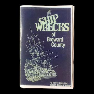 Shipwrecks of Broward County (Florida) by James Dean & Steven Danforth Singer