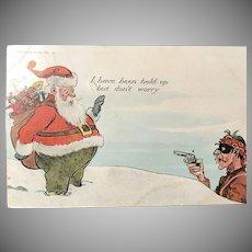 "c. 1900 Santa Comic Postcard - Being ""Held Up"" - Christmas Series No. 16"