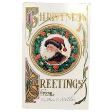 "c. 1900 Embossed Santa Postcard - Santa Surrounded by Holly Leaves - ""Christmas Greetings from ..."""