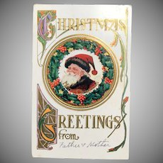 """c. 1900 Embossed Santa Postcard - Santa Surrounded by Holly Leaves - """"Christmas Greetings from ..."""""""
