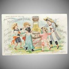 c. 1892 Calendar HOYT'S German Cologne Rubifoam for Teeth  Trade Card with Children
