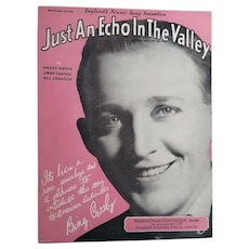 Bing Crosby Just an Echo in the Valley Song Vintage Graphic Sheet Music 1932