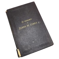 Civil War Era In Memory of James M. Comly Biography