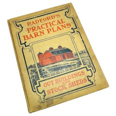 Vintage Farm 1900's Radfords Practical Barn Plans, Out Buildings and Stock Sheds