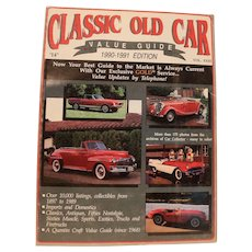 Classic Old Car Value Guide 1990-1991 Edition