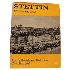 A Great German Book....Stettin So Wie es War....Stettin like it was