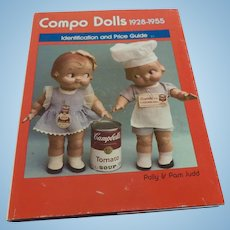 Compo Dolls 1928-1955 by Polly & Pam Judd