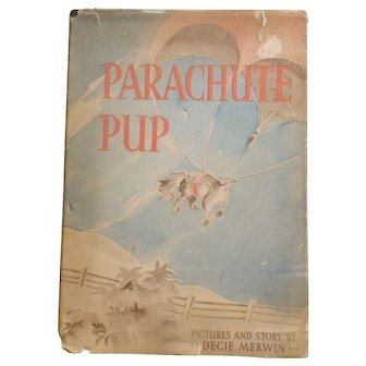 Parachute Pup Book by Decie Irwin with Jacket 1941