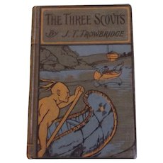 The Three Scouts by J.T. Trowbridge