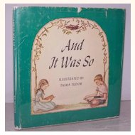 Tasha Tudor AND IT WAS SO  1st Edition!