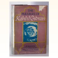The Parables of Kahlil Gibran 1st Ed.