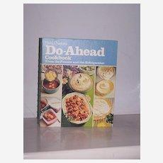 Betty Crocker's Do-Ahead Cookbook 1st Edition, 1st Printing