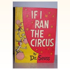 If I Ran The Circus by Dr. Seuss ~ 1956