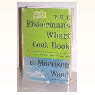 San Francisco Fisherman's Wharf Cookbook 1st Ed. Signed 1955